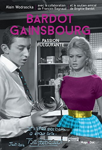 Bardot/Gainsbourg Passion fulgurante (Hugo doc) (French Edition)