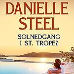 Solnedgang i Saint Tropez | Danielle Steel