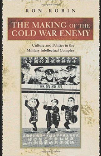 The Making of the Cold War Enemy: Culture and Politics in the ...