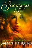 Smokeless Fire (Fire Spirits Book 1)