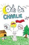 Ode de Charlie, Kurt Oberloh, 1630047325