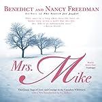 Mrs. Mike | Benedict Freedman,Nancy Freedman