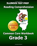 ILLINOIS TEST PREP Reading Comprehension Common Core Workbook Grade 3, Test Master Test Master Press Illinois, 1500451770
