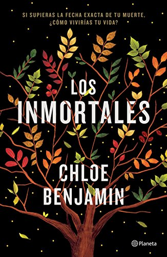 Book cover from Los inmortales (Spanish Edition) by Chloe Benjamin
