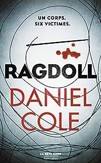 Ragdoll, Cole, Daniel