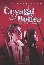 Crystal Bones (The Faelin Chronicles)