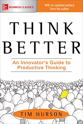 Amazon think better an innovators guide to productive think better an innovators guide to productive thinking by hurson fandeluxe