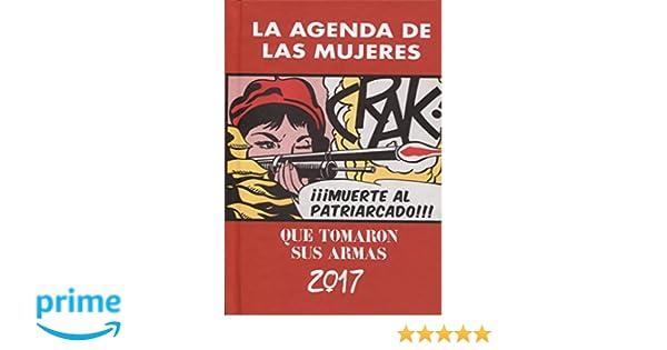 Agenda 2017 de las mujeres que tomaron sus armas