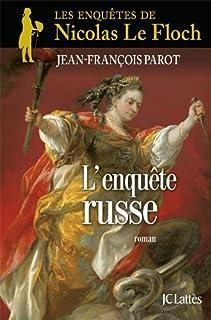 Les enquêtes de Nicolas Le Floch 10 : L'enquête Russe, Parot, Jean-François