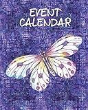 Event Calendar: Perpetual Calendar Record Book Important Celebrations Birthdays Anniversaries Monthly Address List Butterfly