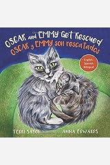 Oscar and Emmy Get Rescued: Oscar y Emmy son rescatados (English and Spanish Edition) Paperback