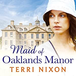 Maid of Oaklands Manor Audiobook