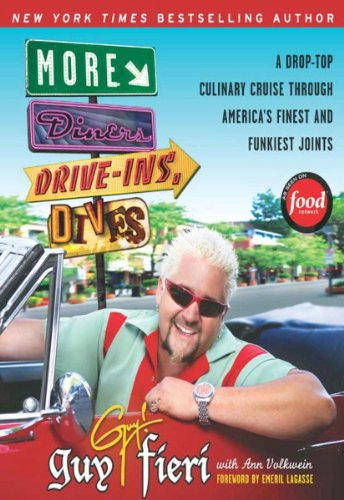More Diners, Drive-ins and Dives: A Drop-Top Culinary Cruise Through America's Finest and Funkiest Joints (Diners, Drive-ins, and Dives Book 2) (Diners Drive Ins And Dives Map By State)