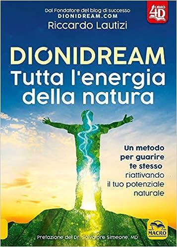 Dionidream  Tutta l'energia della natura  Con Contenuto