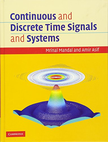 Continuous and Discrete Time Signals and Systems with CD-ROM