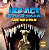Ice Age - Dawn of the Dinosaurs, Ray Santos, 0061689769