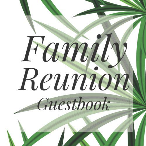 Family Reunion Guestbook: Green Tropical Greenery Guest Event