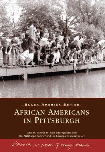 African Americans in Pittsburgh  (PA)  (Black America)