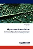 Phytosome Formulation, Abhishek Jain and Anki Jain, 3659191396