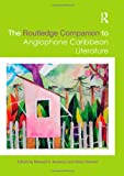 The Routledge Companion to Anglophone Caribbean Literature, , 0415485770