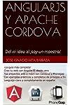 https://libros.plus/angularjs-y-apache-cordova-del-ni-idea-al-soy-un-maestro/