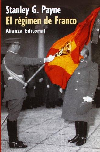 El regimen de Franco, 1936-1975/ Frank's Regimen, 1936-1975 (Spanish Edition)
