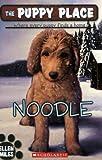 Noodle (The Puppy Place #11)