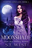 Moonshade (Vampire Conclave: Book 1)