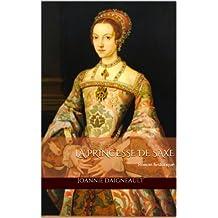 La princesse de Saxe (French Edition)