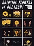 Roadside Flowers of Oklahoma, Doyle McCoy, 0961998520