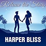 Release the Stars | Harper Bliss