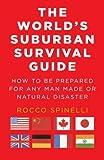 The World's Suburban Survival Guide, Rocco Spinelli, 1469915308
