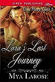 Lara's Last Journey [One More Time 2] (Siren Publishing Allure)