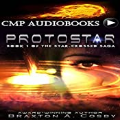 Protostar: The Star-Crossed Saga | Braxton A. Cosby