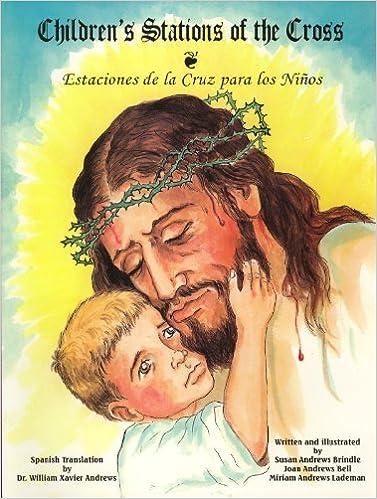 Children's Stations of the Cross (Estaciones de La Cruz Por Los Ninos)