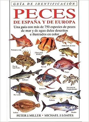 Peces de España y Europa. Guía de identificación. Biología marina.