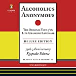 Alcoholics Anonymous Deluxe Edition | Bill W.