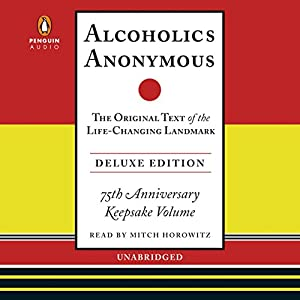 Alcoholics Anonymous Deluxe Edition Audiobook