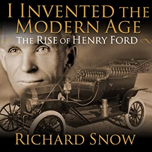 I Invented the Modern Age Audiobook