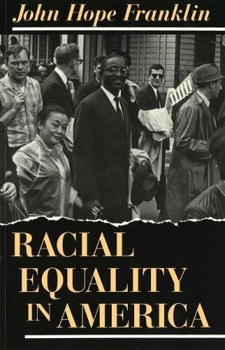 Books : Racial Equality in America (The Paul Anthony Brick Lectures)