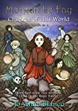 Morgan Le Fay: Children of This World (Fata Morgana Child of the Moon Trilogy Book 2)