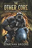 The Other Core: A Dungeon Core Epic (Station Cores)