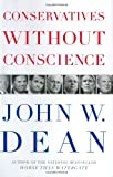 Conservatives Without Conscience, John Dean, 0670037745