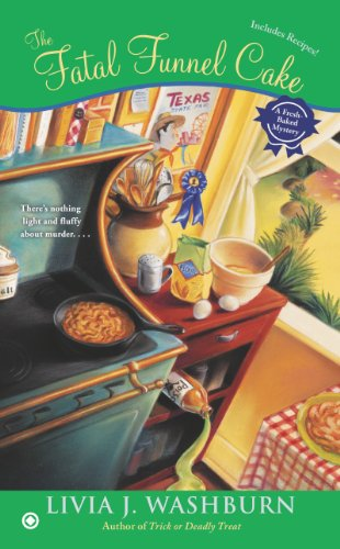 The Fatal Funnel Cake (Fresh-Baked Mystery Book 8)