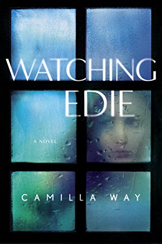 Watching Edie by [Way, Camilla]