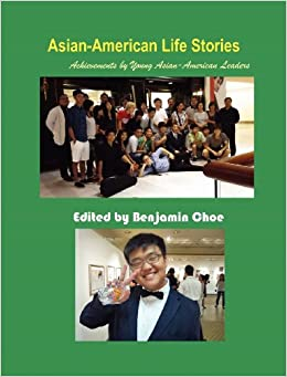 Asian-American Life Stories: Achievements by Young Asian-American Leaders (Hermit Kingdom Sources in Korean-American Studies)