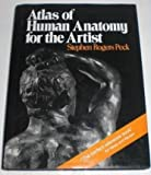 img - for Atlas of Human Anatomy for the Artist by Peck, Stephen Rogers published by Oxford University Press, USA Textbook Binding book / textbook / text book