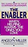 img - for Enabler: when helping harms by Angelyn Miller (1990-09-13) book / textbook / text book