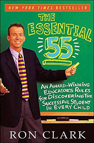 The Essential 55: An Award-Winning Educator's Rules for Discovering the Successful Student in Every Child PDF