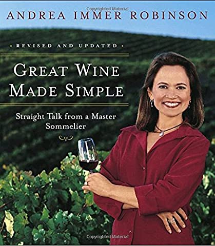 Great Wine Made Simple: Straight Talk from a Master Sommelier - Red Usa Merlot